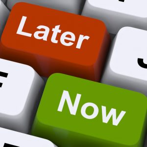 Now Or Later Keys Shows Delay Deadlines And Urgency